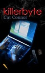Killerbyte (Ellie Conway Series) - Cat Connor