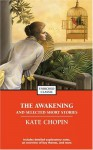The Awakening and Selected Stories (Penguin Classics) - Kate Chopin, Sandra M. Gilbert