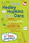 How Hedley Hopkins Did a Dare... - Paul Jennings