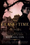 The Glass of Time: A Novel - Michael Cox