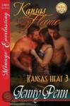 Kansas Flame [Kansas Heat 3] (Siren Publishing Menage Everlasting) - Jenny Penn