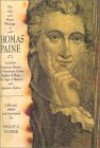 The Life and Major Writings of Thomas Paine: Includes Common Sense/The American Crisis/Rights of Man/The Age of Reason/Agrarian Justice - Thomas Paine