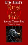 Second Chance Bird (Ring of Fire Press Fiction) - Garrett W. Vance
