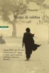 Vento di rabbia - Jeffrey Tayler, Maria Cristina Leardini