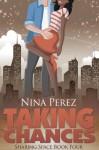 Taking Chances - Nina Perez