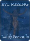 Eve Missing [Smokey Series Book 1] - Ralph Pezzullo
