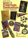 Images of American Radicalism - Paul Buhle, Edmund B. Sullivan