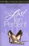 The Last Ten Percent - Michelle McKinney Hammond