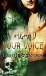 I Heard Your Voice - Tanith Davenport