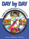 Day by Day: English for Employment Communication - Steven J. Molinsky, Bill Bliss