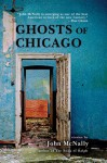 Ghosts of Chicago - John McNally