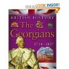 The Georgians 1714 - 1837 - James Harrison, Jean Coppendale, Honor Head