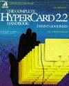 Complete HyperCard 2.2 Handbook - Danny Goodman