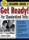 Get Ready for Standardized Tests Reading, Grade 3 - Joanne Baker, Carol Turkington