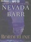 Borderline (Anna Pigeon, #15) - Nevada Barr, Joyce Bean