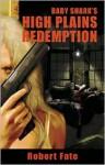 Baby Shark's High Plains Redemption - Robert Fate