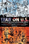 War on U.S.: How Policies and People Are Destroying America - John Cherry