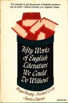 Fifty Works of English Literature We Could Do Without - Brigid Brophy, Michael Levey, Charles Osborne
