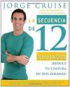 La secuencia de 12 segundos: Reduce tu cintura en dos semanas! - Jorge Cruise