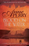 Blood on the Water - Anne Perry
