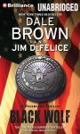 Black Wolf - Dale Brown, Jim DeFelice, Christopher Lane