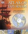 Atlas Of Exploration - Anita Ganeri, Andrea Mills, Anne Millard
