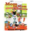 "Mom to Mom: Confessions of a ""Mother Inferior"" - Elisa Morgan"