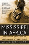 Mississippi in Africa - Alan Huffman
