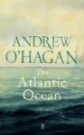 The Atlantic Ocean - Andrew O'Hagan