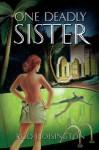 One Deadly Sister (Sandy Reid Mystery Series #1) - Rod Hoisington