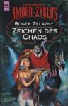 Zeichen des Chaos - Roger Zelazny