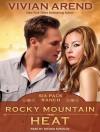 Rocky Mountain Heat - Vivian Arend, Tatiana Sokolov