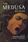 The Medusa Reader - Marjorie Garber, Nancy J Vickers