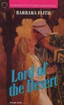 Lord Of The Desert (Silhouette Intimate Moments, #361) - Barbara Faith