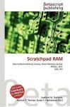 Scratchpad RAM - Lambert M. Surhone, VDM Publishing, Susan F. Marseken