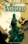 Relatos de lo inesperado: El Espectro - Will Pfeifer, David Lapham