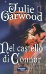 Nel castello di Connor - Julie Garwood