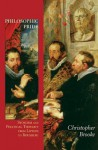 Philosophic Pride: Stoicism and Political Thought from Lipsius to Rousseau - Christopher Brooke