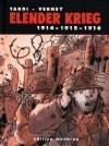 Elender Krieg 1 - Jacques Tardi, Martin Budde