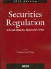 Securities Regulation: Selected Statutes, Rules and Forms - Thomas Lee Hazen