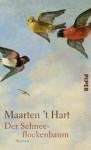 Der Schneeflockenbaum - Maarten 't Hart, Gregor Seferens
