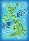 Common Ground: Around Britain in Thirty Writers - John Simmons