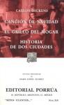 Canción de Navidad, El Grillo del Hogar, Historia de Dos Ciudades. (Sepan Cuantos, #310) - Charles Dickens