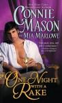 One Night with a Rake (Regency Rakes) - Connie Mason, Mia Marlowe