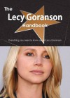 The Lecy Goranson Handbook - Everything You Need to Know about Lecy Goranson - Emily Smith