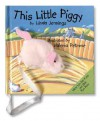 This Little Piggy [With Mini Finger Puppet] - Linda M. Jennings