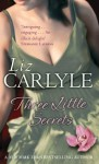 Three Little Secrets: Number 3 in series (MacLachlan Family) - Liz Carlyle