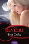 Revelry: Destiny Romance - Peta Crake