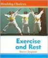 Exercise and Rest - Sharon Dalgleish
