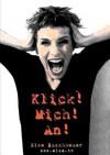 Klick! Mich! An! - Else Buschheuer